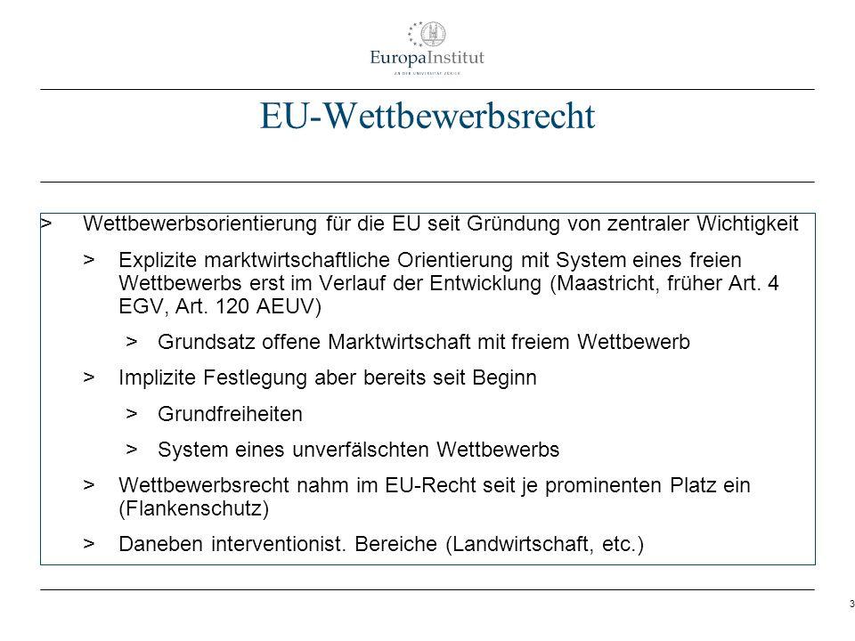 3 EU-Wettbewerbsrecht > Wettbewerbsorientierung für die EU seit Gründung von zentraler Wichtigkeit > Explizite marktwirtschaftliche Orientierung mit S