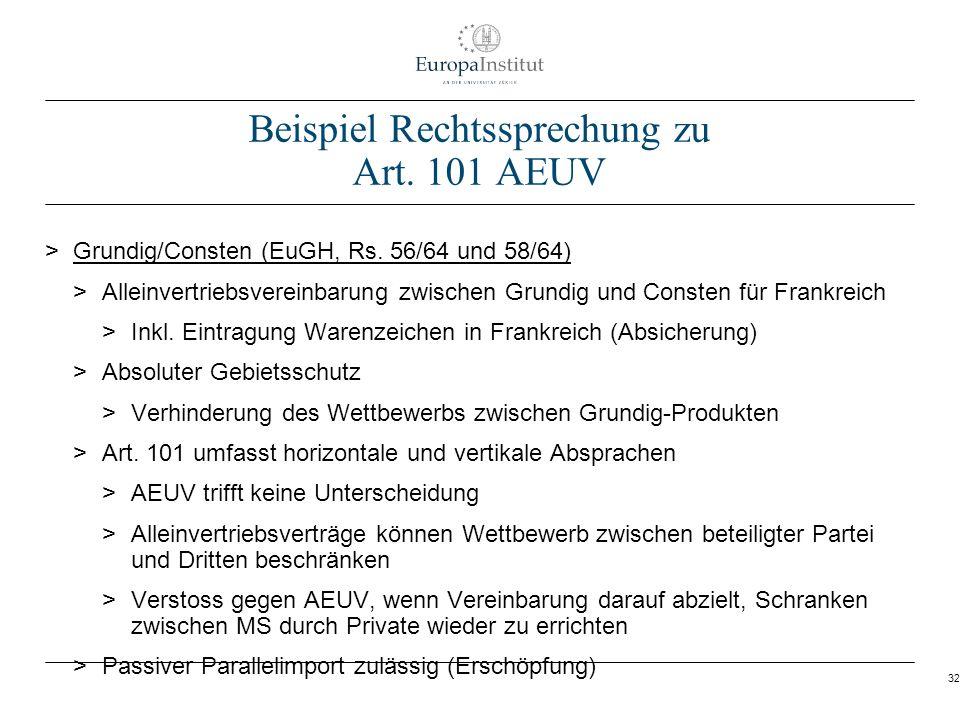 32 Beispiel Rechtssprechung zu Art. 101 AEUV > Grundig/Consten (EuGH, Rs. 56/64 und 58/64) > Alleinvertriebsvereinbarung zwischen Grundig und Consten