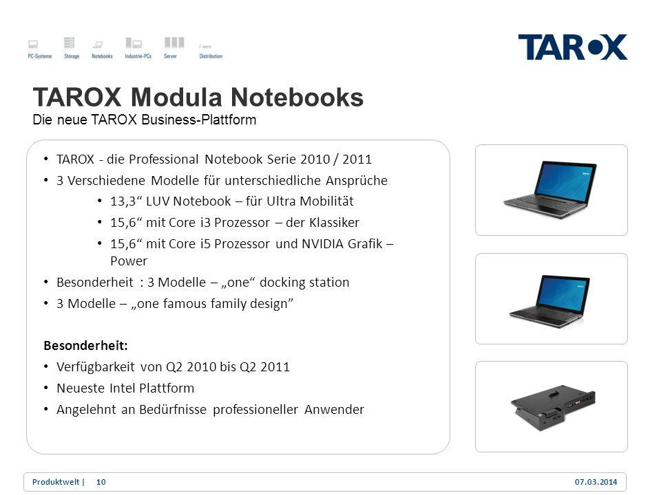 Trend Line TAROX Modula Notebooks Die neue TAROX Business-Plattform TAROX - die Professional Notebook Serie 2010 / 2011 3 Verschiedene Modelle für unt