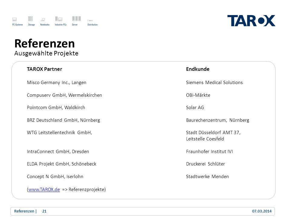 Trend Line Referenzen Ausgewählte Projekte TAROX PartnerEndkunde Misco Germany Inc., LangenSiemens Medical Solutions Compuserv GmbH, WermelskirchenOBI