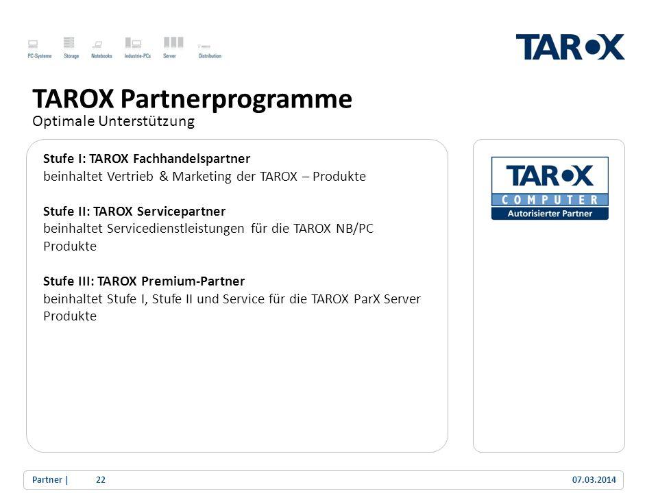 Trend Line Stufe I: TAROX Fachhandelspartner beinhaltet Vertrieb & Marketing der TAROX – Produkte Stufe II: TAROX Servicepartner beinhaltet Servicedie