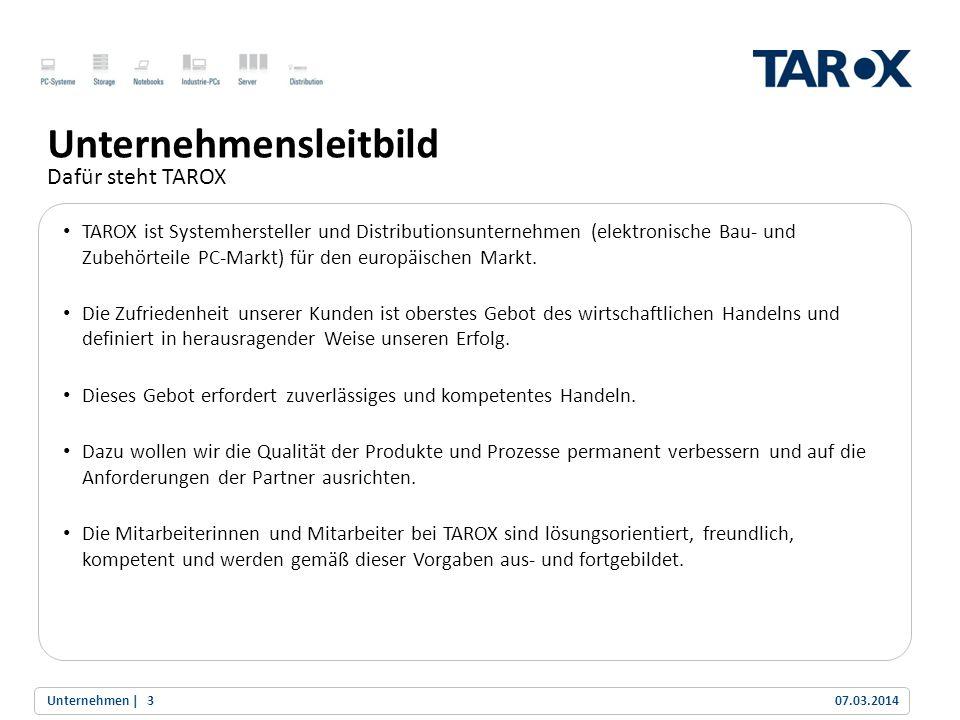 Trend Line Unternehmensleitbild Dafür steht TAROX TAROX ist Systemhersteller und Distributionsunternehmen (elektronische Bau- und Zubehörteile PC-Mark