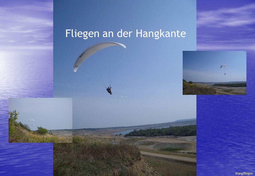 Fliegen an der Hangkante Hangfliegen