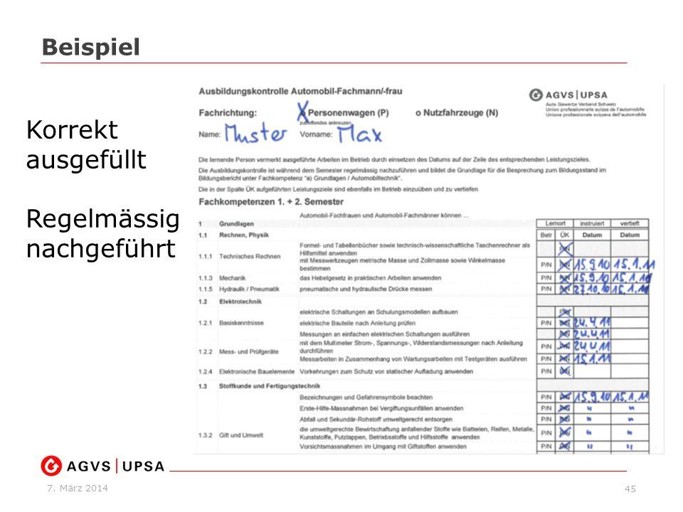 7. März 2014 45 Beispiel Korrekt ausgefüllt Regelmässig nachgeführt