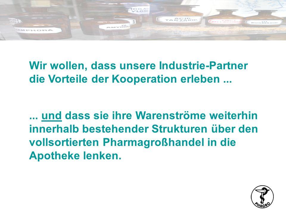 Wir wollen, dass unsere Industrie-Partner die Vorteile der Kooperation erleben...... und dass sie ihre Warenströme weiterhin innerhalb bestehender Str