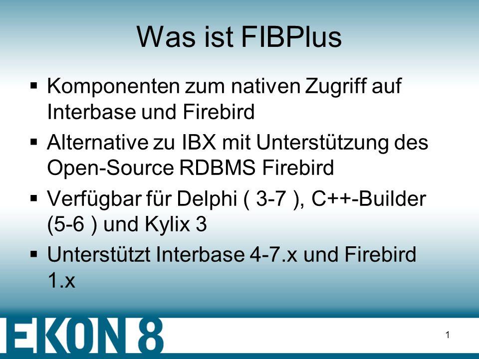 Delphi & FIBPlus Firebird und InterBase mit Delphi und FIBPlus DL33 | IB4