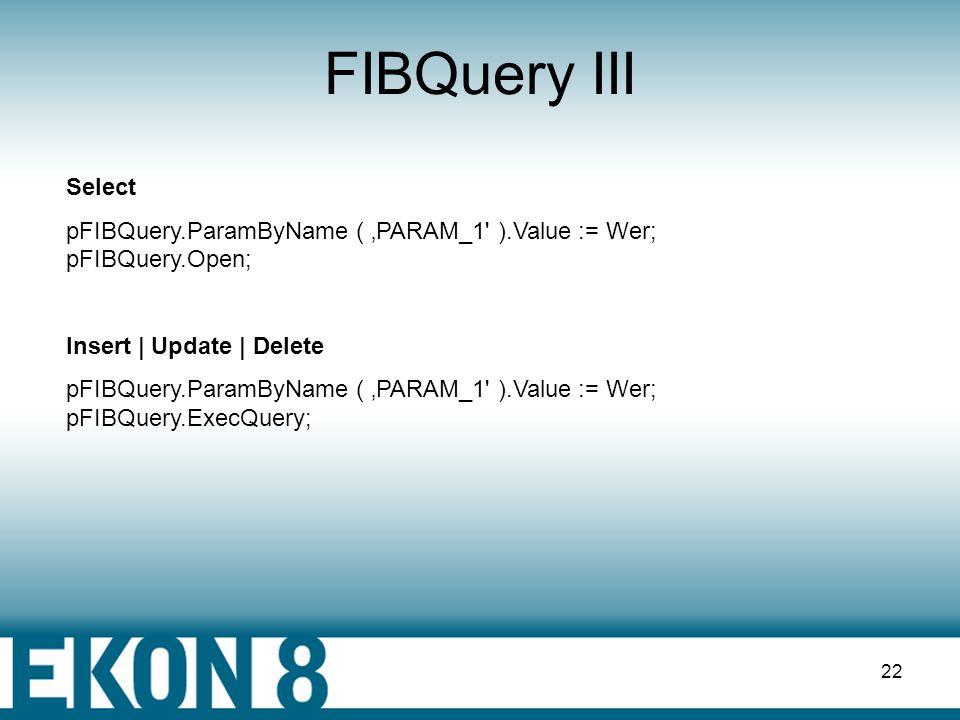 21 FIBQuery II - SQLGenerator