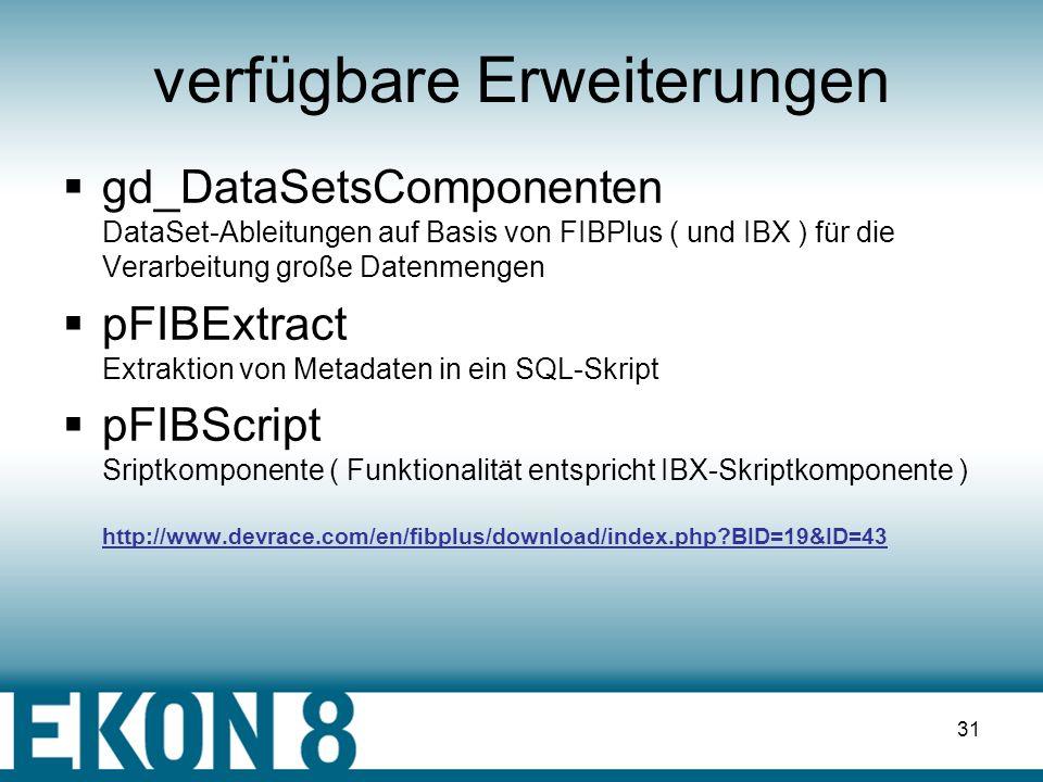 30 Macros Syntax : @MACROS_NAME[%][#] @- Beginn eines Macros %- Standardwert ( optional ) #- Wert in Hochkommas Bsp.: select * from @TT%TABLE1 where @F%FIELD1=@VAL%#John Standardinterpretation: select * from TABLE1 where FIELD1=John