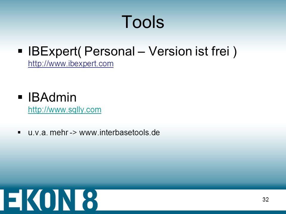 31 verfügbare Erweiterungen gd_DataSetsComponenten DataSet-Ableitungen auf Basis von FIBPlus ( und IBX ) für die Verarbeitung große Datenmengen pFIBExtract Extraktion von Metadaten in ein SQL-Skript pFIBScript Sriptkomponente ( Funktionalität entspricht IBX-Skriptkomponente ) http://www.devrace.com/en/fibplus/download/index.php?BID=19&ID=43