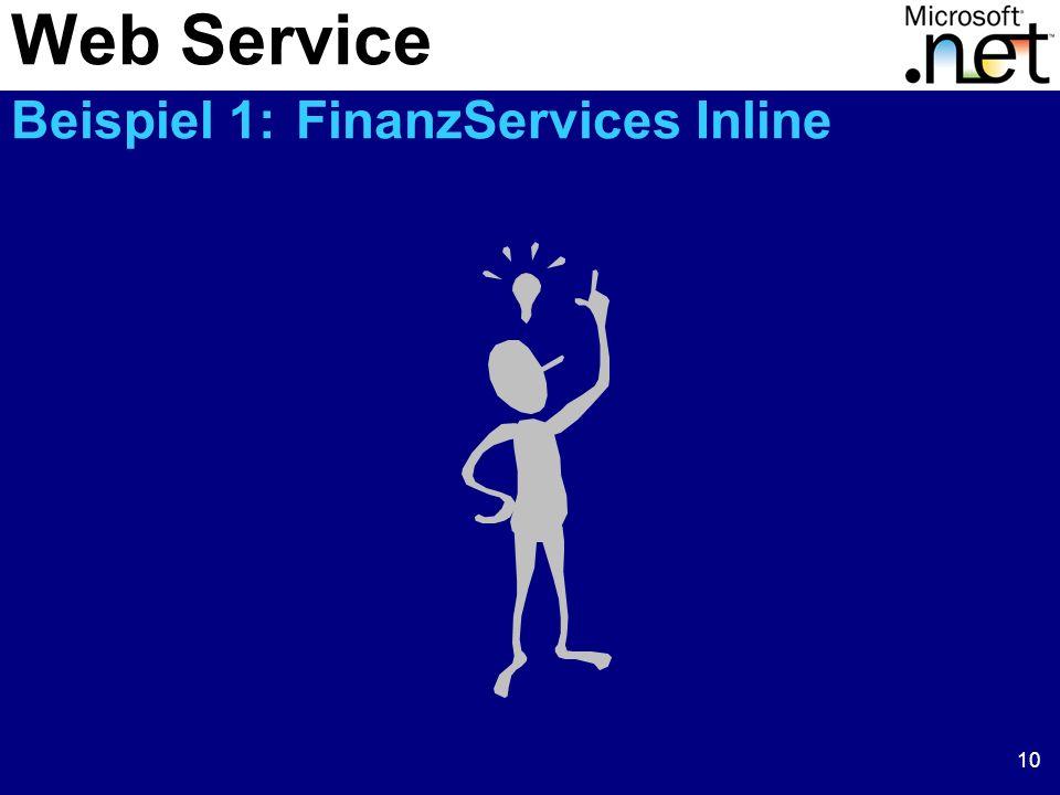 10 Web Service Beispiel 1: FinanzServices Inline