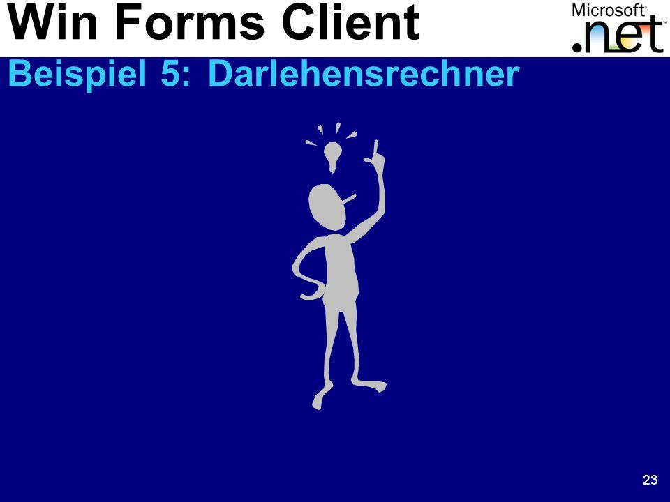 23 Win Forms Client Beispiel 5: Darlehensrechner