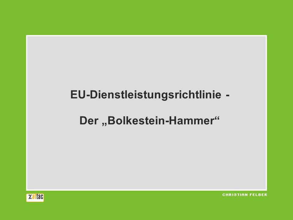 EU-Dienstleistungsrichtlinie - Der Bolkestein-Hammer