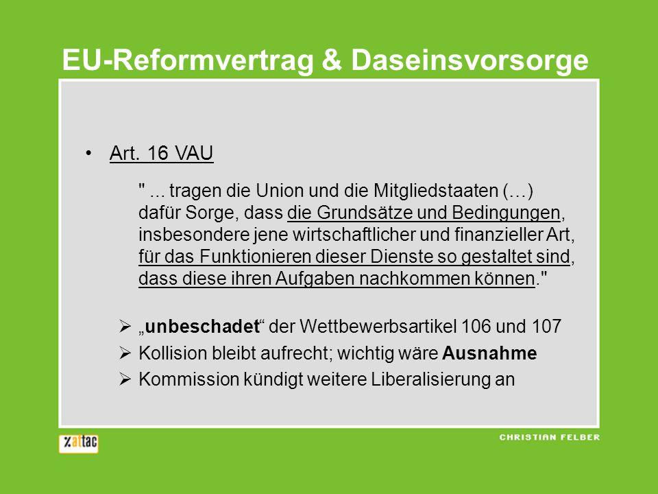 EU-Reformvertrag & Daseinsvorsorge Art. 16 VAU