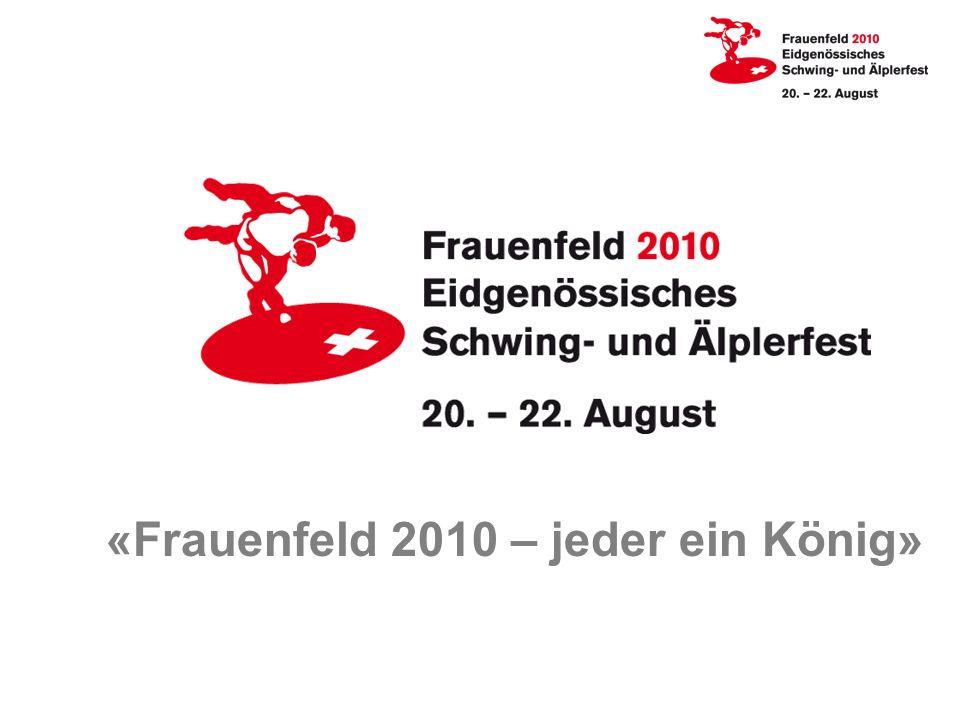 «Frauenfeld 2010 – jeder ein König»