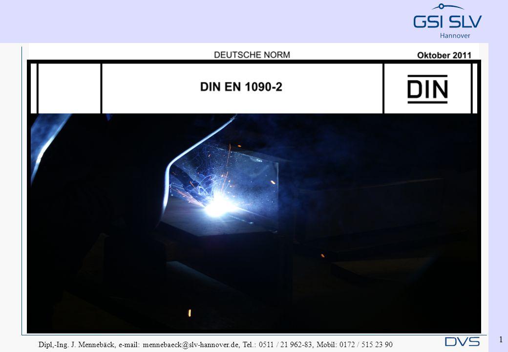 Dipl,-Ing. J. Mennebäck, e-mail: mennebaeck@slv-hannover.de, Tel.: 0511 / 21 962-83, Mobil: 0172 / 515 23 90 1