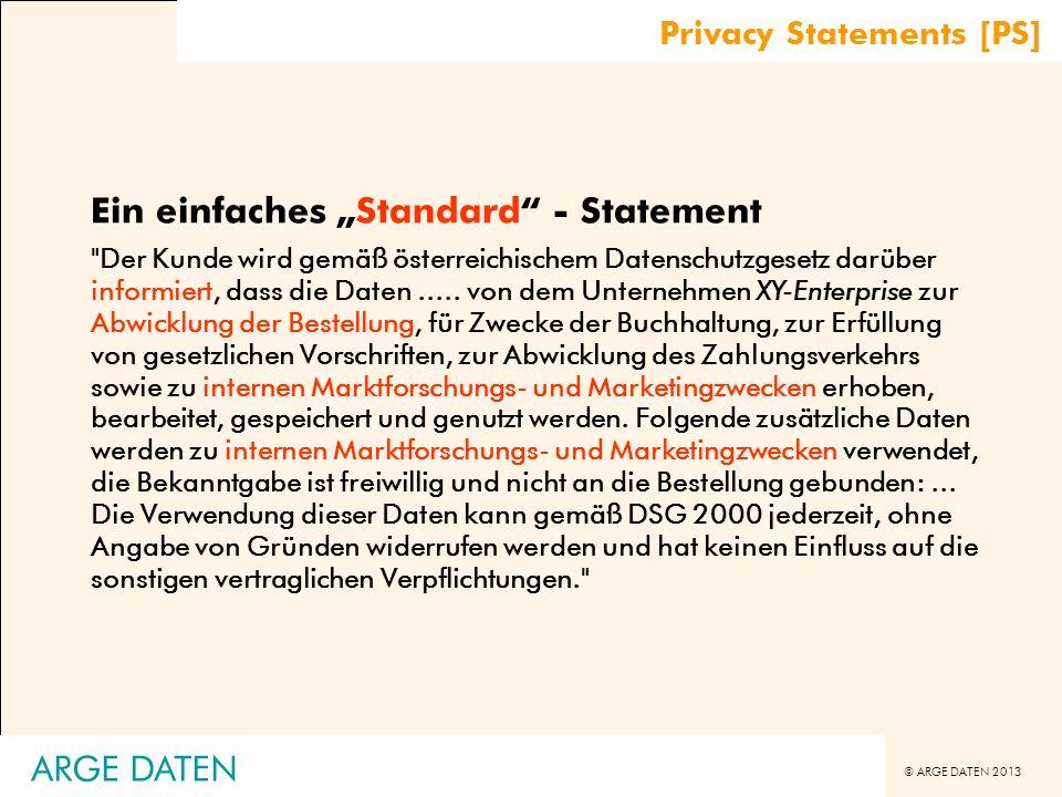 © ARGE DATEN 2013 ARGE DATEN Ein Standard - Statement
