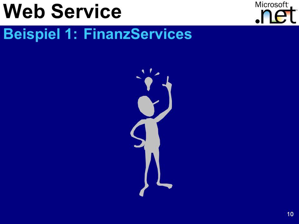 10 Web Service Beispiel 1: FinanzServices