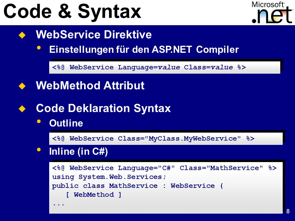 9 Beispiel.asmx Datei using System; using System.Web.Services; public class MathService : WebService { [WebMethod] public int Subtract(int a, int b) { return a - b; } public int Subtract_vs(int a, int b) { return b - a; } }