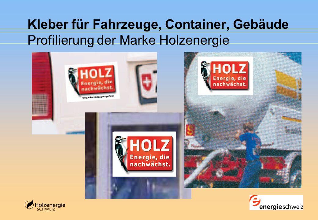 Kleber für Fahrzeuge, Container, Gebäude Profilierung der Marke Holzenergie
