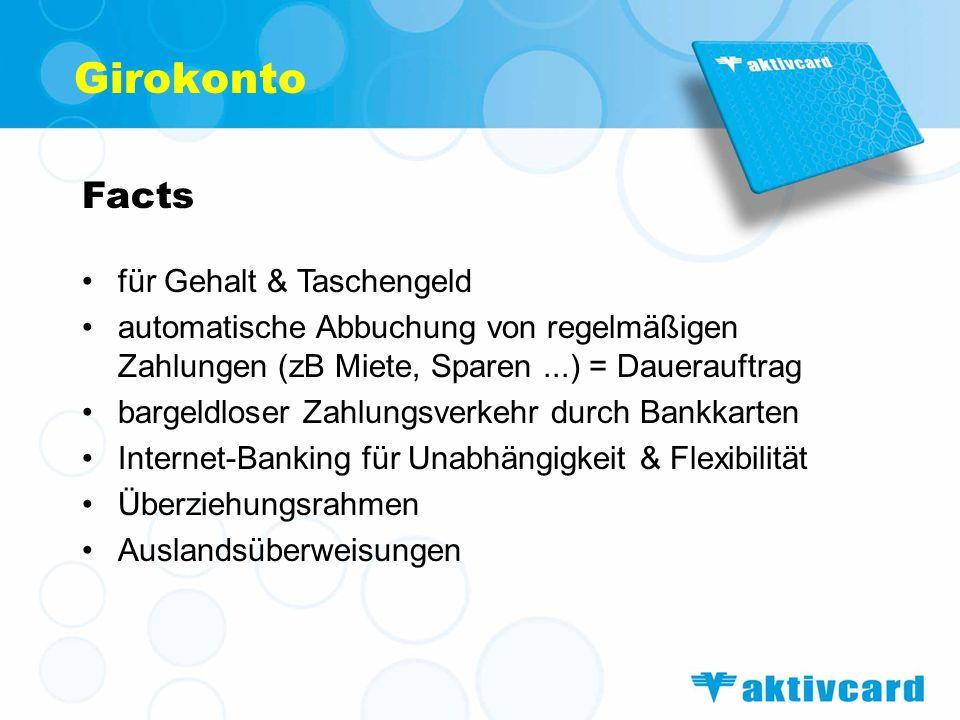 Facts für Gehalt & Taschengeld automatische Abbuchung von regelmäßigen Zahlungen (zB Miete, Sparen...) = Dauerauftrag bargeldloser Zahlungsverkehr dur