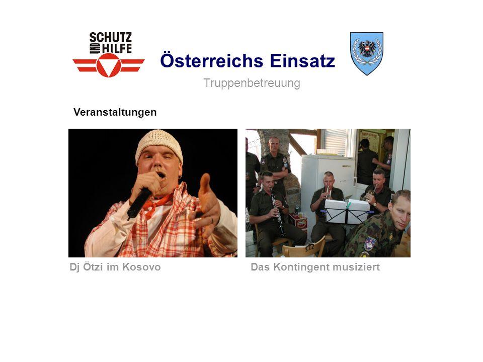 Österreichs Einsatz Veranstaltungen Truppenbetreuung Das Kontingent musiziertDj Ötzi im Kosovo
