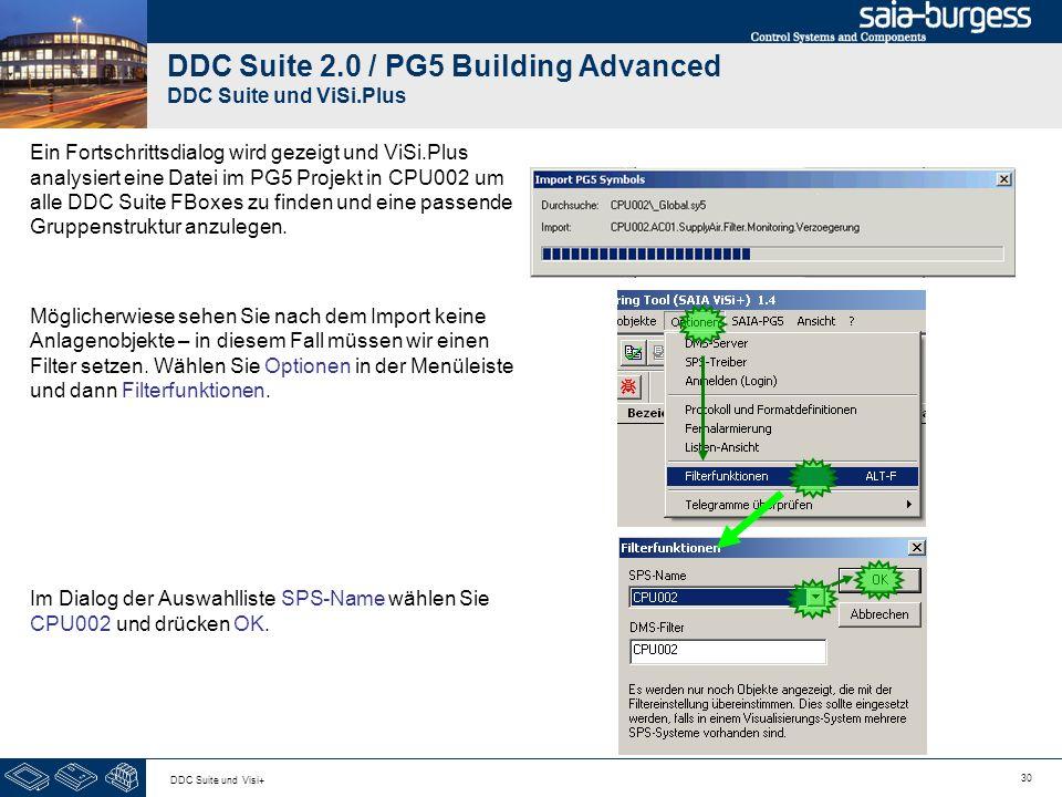 30 DDC Suite und Visi+ DDC Suite 2.0 / PG5 Building Advanced DDC Suite und ViSi.Plus Ein Fortschrittsdialog wird gezeigt und ViSi.Plus analysiert eine Datei im PG5 Projekt in CPU002 um alle DDC Suite FBoxes zu finden und eine passende Gruppenstruktur anzulegen.