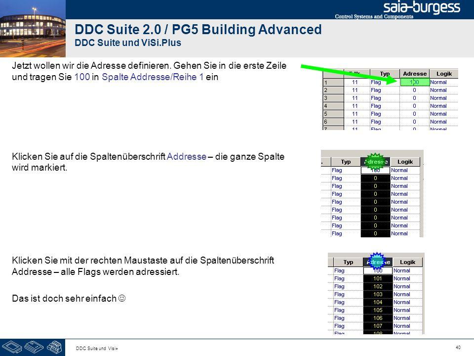 40 DDC Suite und Visi+ DDC Suite 2.0 / PG5 Building Advanced DDC Suite und ViSi.Plus Jetzt wollen wir die Adresse definieren. Gehen Sie in die erste Z