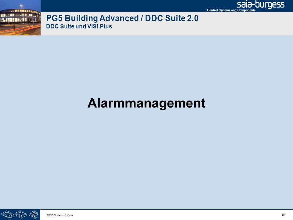 55 DDC Suite und Visi+ PG5 Building Advanced / DDC Suite 2.0 DDC Suite und ViSi.Plus Alarmmanagement