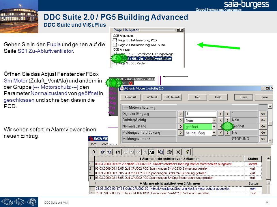 58 DDC Suite und Visi+ DDC Suite 2.0 / PG5 Building Advanced DDC Suite und ViSi.Plus Gehen Sie in den Fupla und gehen auf die Seite S01 Zu-Abluftventi