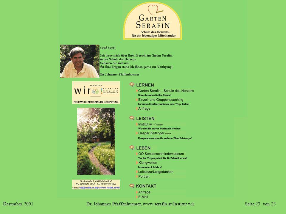 Dezember 2001 Dr. Johannes Pfaffenhuemer, www.serafin.at/Institut wir Seite 23 von 25