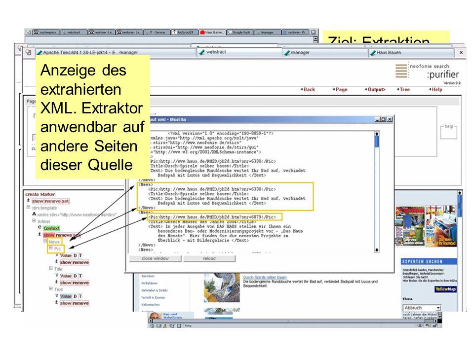 Ziel: Extraktion von Tipps und Tricks aus Seiten Halb-Automatische Erzeugung eines Extraktions- Programms per Point & Klick Anzeige des extrahierten XML.
