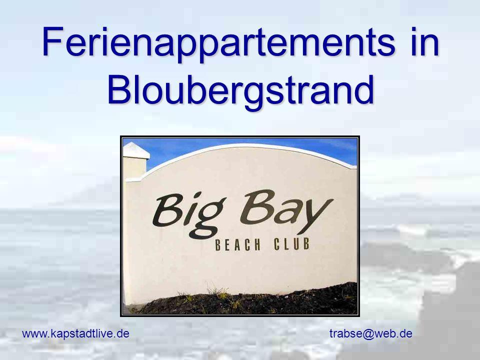 Ferienappartements in Bloubergstrand www.kapstadtlive.de trabse@web.de