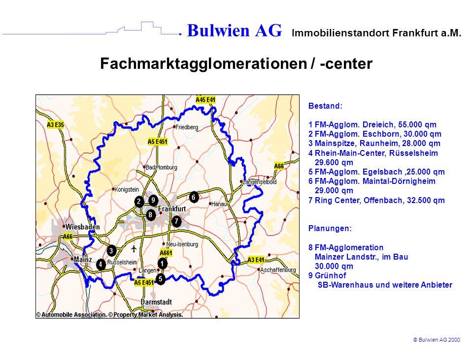 Bulwien AG Immobilienstandort Frankfurt a.M.