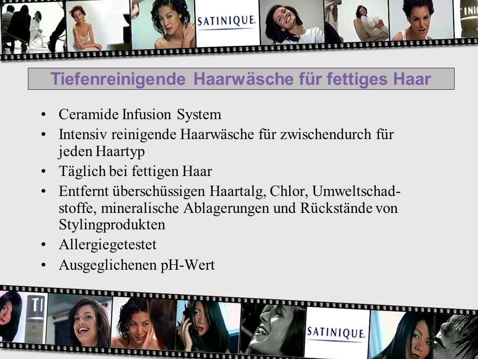 Tiefenreinigende Haarwäsche für fettiges Haar Ceramide Infusion System Intensiv reinigende Haarwäsche für zwischendurch für jeden Haartyp Täglich bei