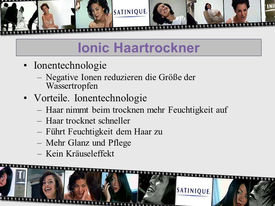 Ionic Haartrockner Ionentechnologie –Negative Ionen reduzieren die Größe der Wassertropfen Vorteile. Ionentechnologie –Haar nimmt beim trocknen mehr F