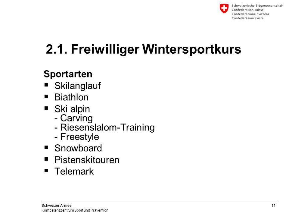 11 Schweizer Armee Kompetenzzentrum Sport und Prävention Sportarten Skilanglauf Biathlon Ski alpin - Carving - Riesenslalom-Training - Freestyle Snowb