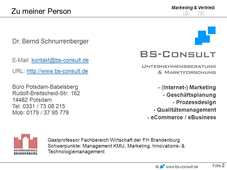 Folie 13 www.bs-consult.de Marketing & Vertrieb 1.