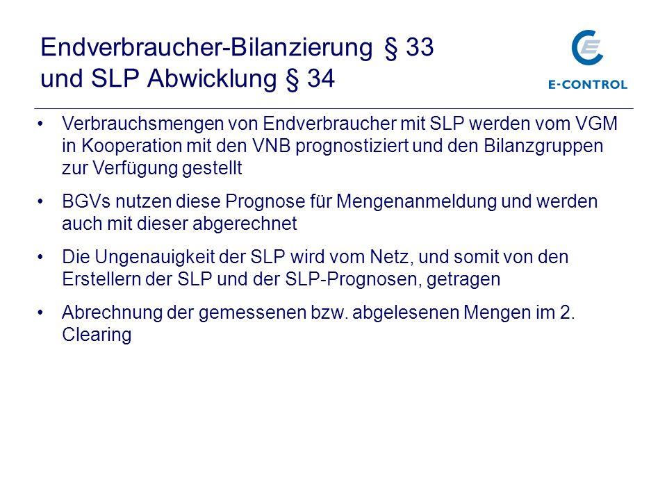 Endverbraucher-Bilanzierung § 33 und SLP Abwicklung § 34 Verbrauchsmengen von Endverbraucher mit SLP werden vom VGM in Kooperation mit den VNB prognos