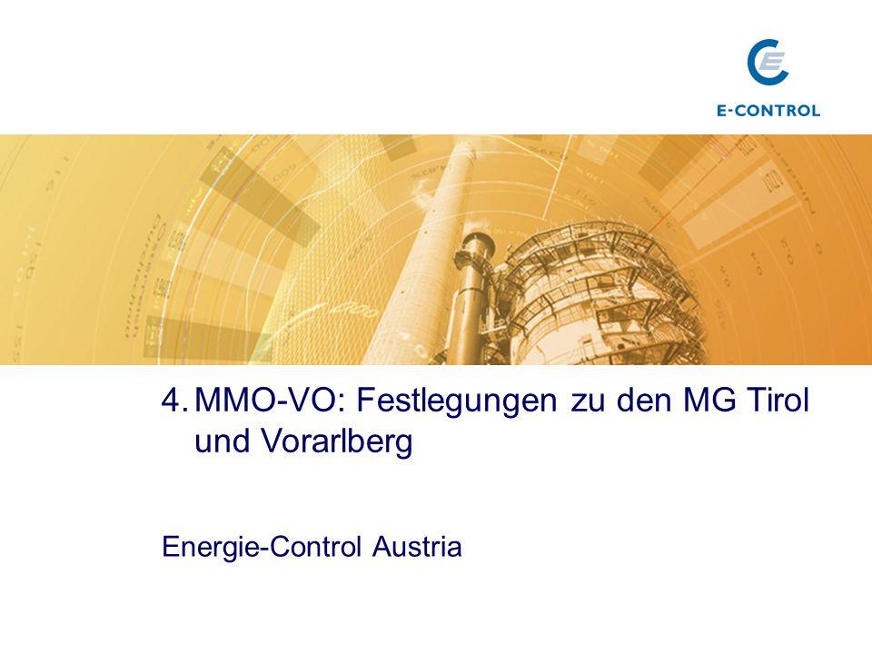 4.MMO-VO: Festlegungen zu den MG Tirol und Vorarlberg Energie-Control Austria Titel