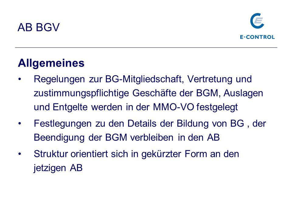 AB BGV Allgemeines Regelungen zur BG-Mitgliedschaft, Vertretung und zustimmungspflichtige Geschäfte der BGM, Auslagen und Entgelte werden in der MMO-V