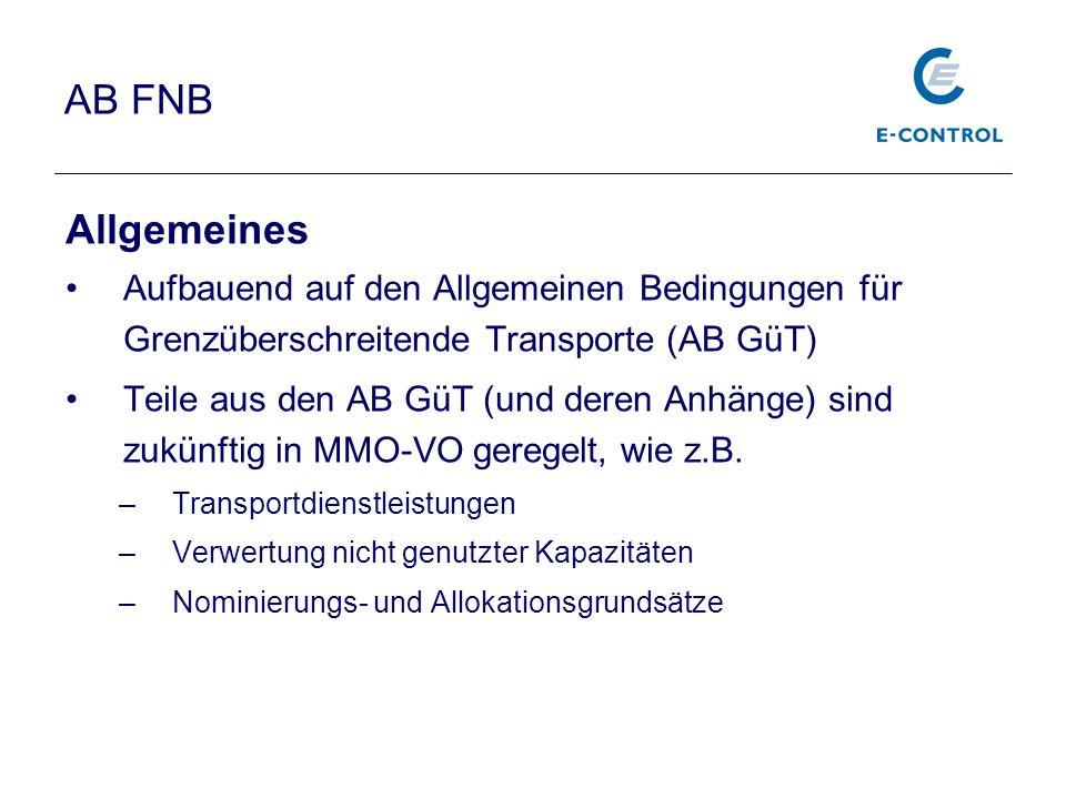 AB FNB Allgemeines Aufbauend auf den Allgemeinen Bedingungen für Grenzüberschreitende Transporte (AB GüT) Teile aus den AB GüT (und deren Anhänge) sin