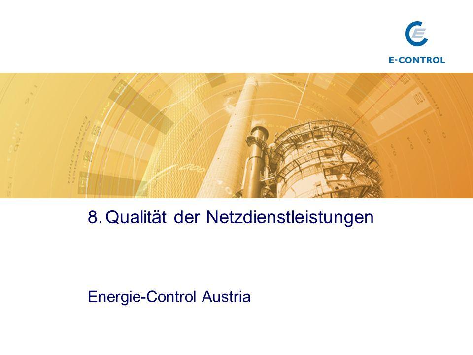 8.Qualität der Netzdienstleistungen Energie-Control Austria Titel