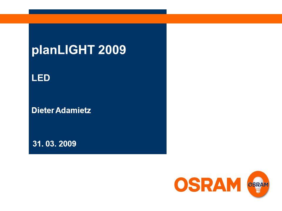 31. 03. 2009 planLIGHT 2009 LED Dieter Adamietz