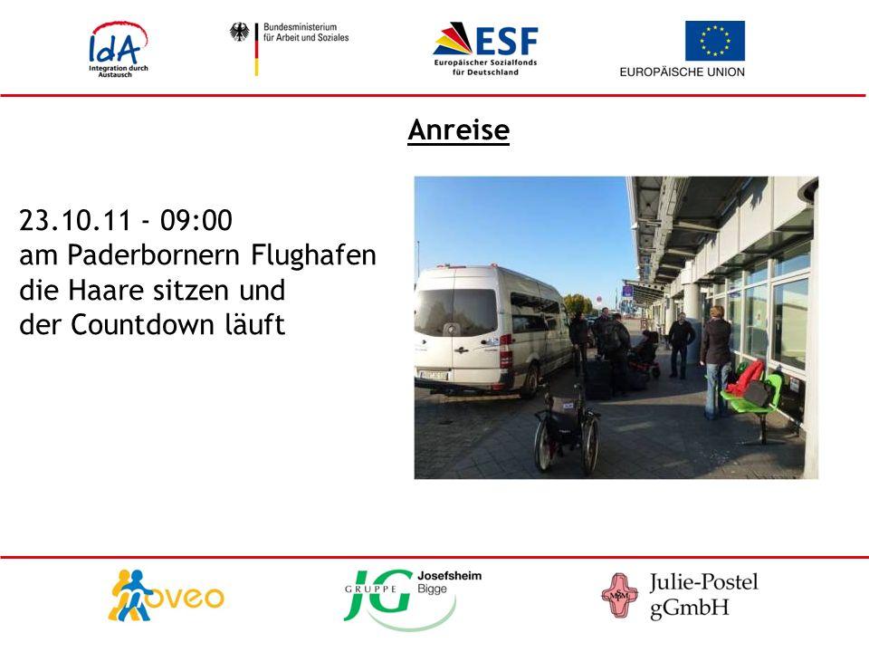 Anreise 23.10.11 - 09:00 am Paderbornern Flughafen die Haare sitzen und der Countdown läuft