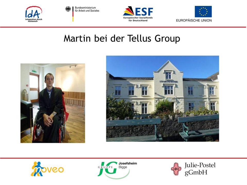 Martin bei der Tellus Group