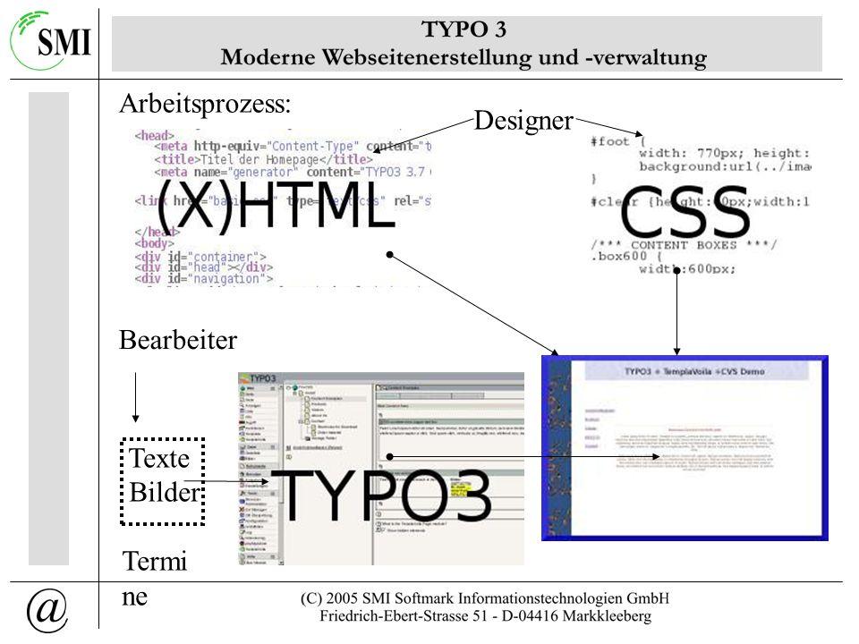 Ressourcen: http://www.typo3.org http://www.typo3.net http://www.t3forum.net Bücher nutze die Suchmaschine deiner Wahl... Ausblick: - Workflow-Projekt