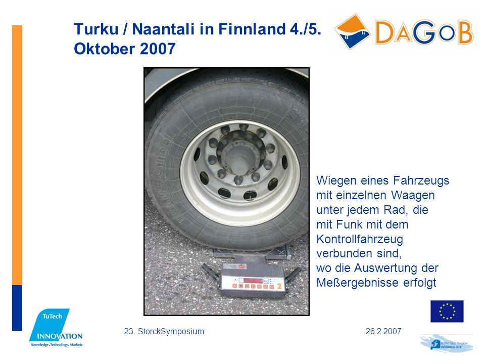 26.2.200723. StorckSymposium Turku / Naantali in Finnland 4./5. Oktober 2007 Wiegen eines Fahrzeugs mit einzelnen Waagen unter jedem Rad, die mit Funk
