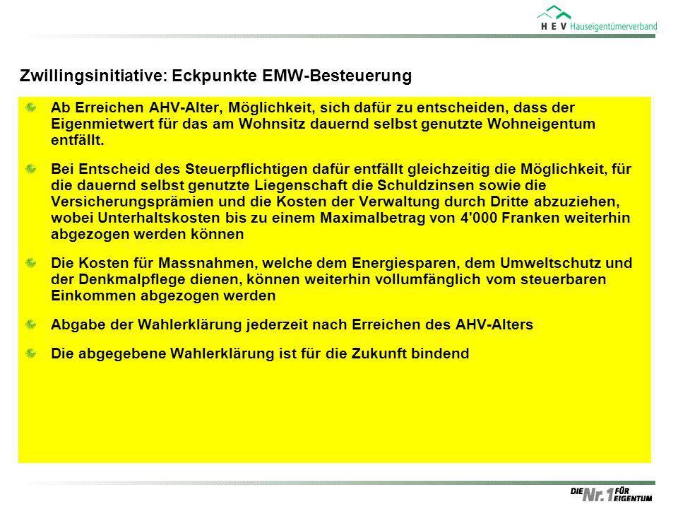 Zwillingsinitiative: Eckpunkte EMW-Besteuerung Ab Erreichen AHV-Alter, Möglichkeit, sich dafür zu entscheiden, dass der Eigenmietwert für das am Wohns