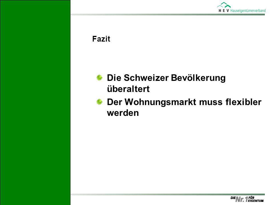 Fazit Die Schweizer Bevölkerung überaltert Der Wohnungsmarkt muss flexibler werden