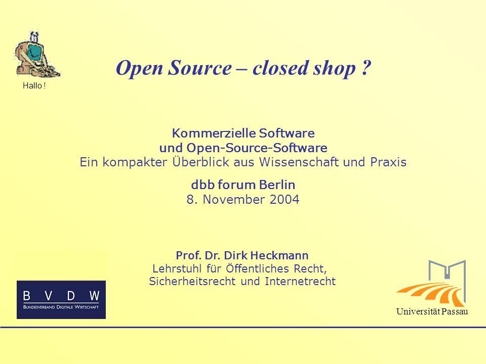 Open Source – closed shop ? Kommerzielle Software und Open-Source-Software Ein kompakter Überblick aus Wissenschaft und Praxis dbb forum Berlin 8. Nov
